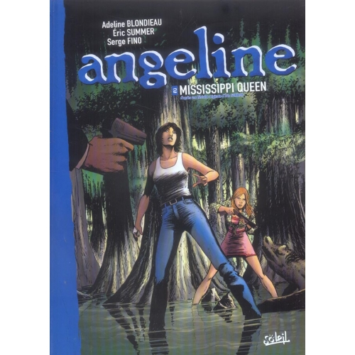 Angeline Tome 2 - Mississpipi Queen