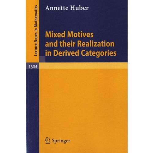 Mixed Motives and their Realization in Derived Categories