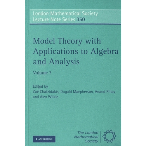Model Theory with Applications to Algebra and Analysis - Volume 2