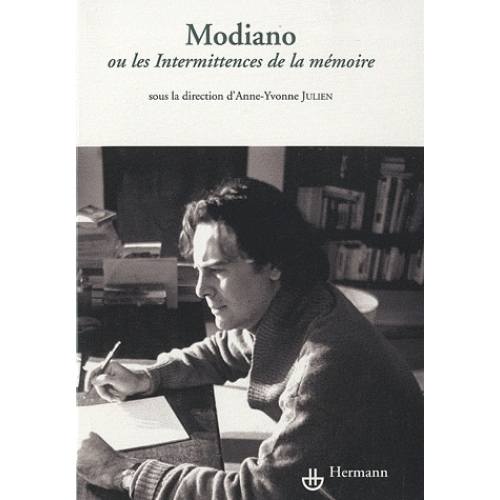 Modiano ou Les Intermittences de la mémoire