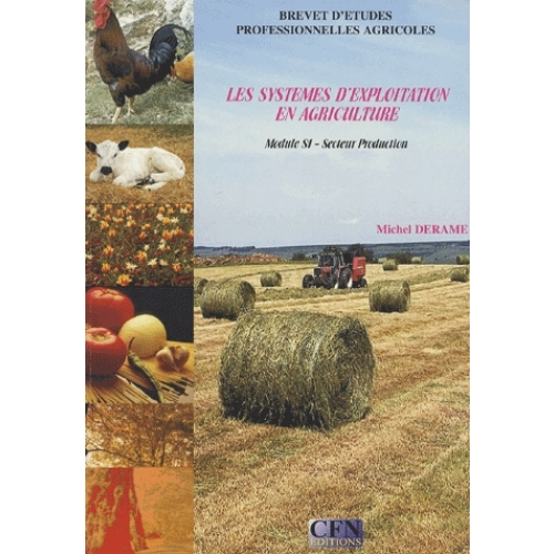 Module S1 Section Production Les sytèmes d'exploitation en agriculture BEP Agricoles