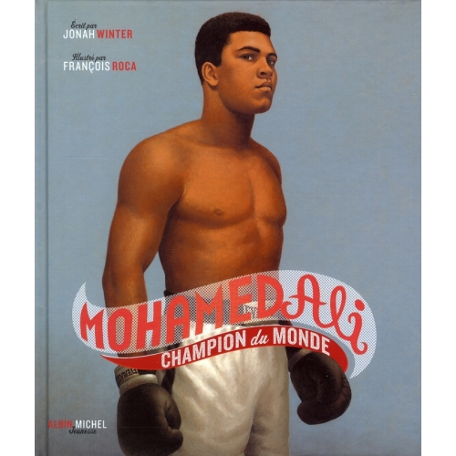 Mohamed Ali - Champion du monde