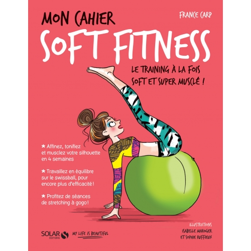 Mon cahier Soft fitness