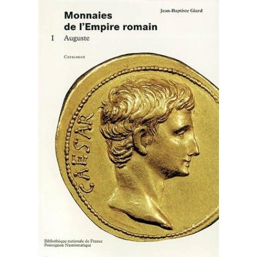 Monnaies de l'Empire romain - Tome 1, Auguste, Catalogue