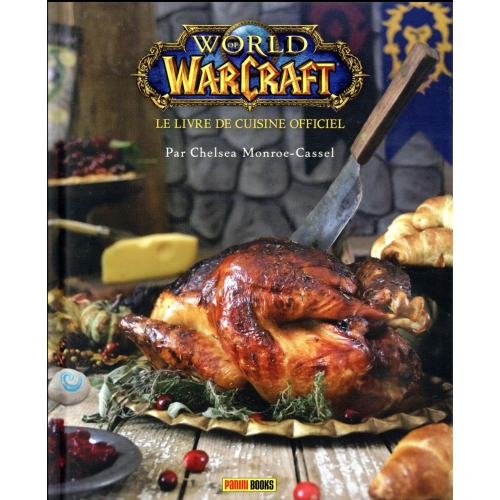 World of Warcraft - Le livre de cuisine officiel