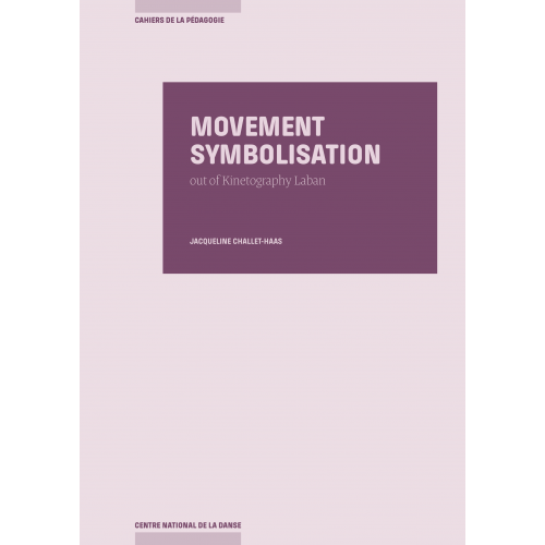 Movement Symbolisation Out of Kinetography Laban
