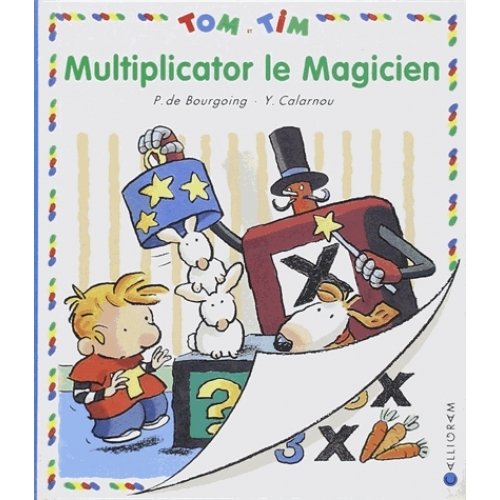 Tom et Tim Tome 21 - Multiplicator le magicien