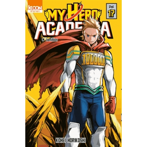 My Hero Academia Tome 17 - Lemillion
