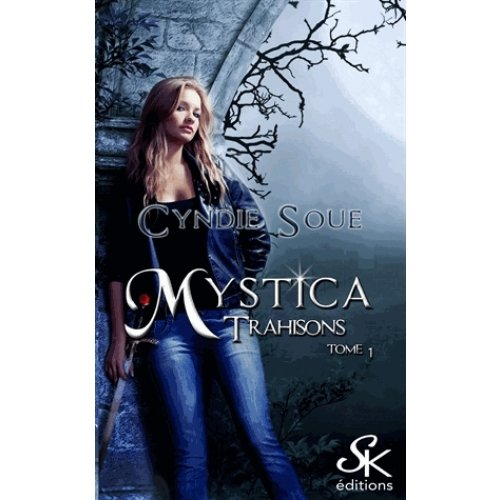 Mystica Tome 1 - Trahisons