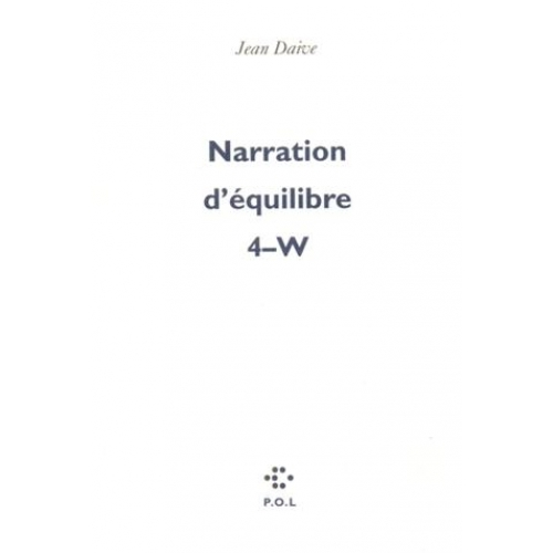 Narration d'équilibre  Tome 4 - W