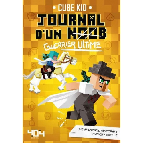 Journal d'un noob Tome 5 - Guerrier ultime