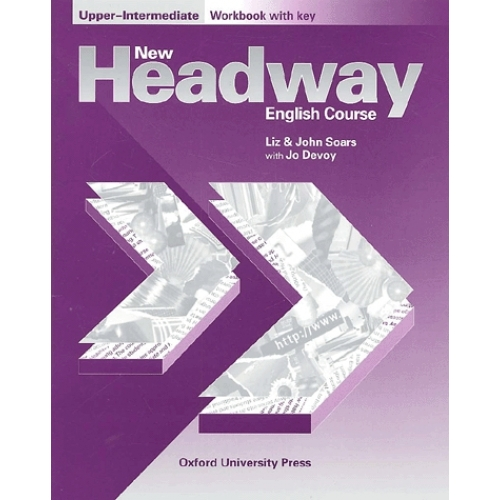 648ef1f16 New Headway english course upper-intermediate. - Workbook with key ...