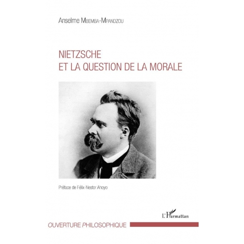 Nietzsche et la question de la morale