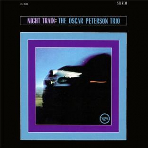 NIGHT TRAIN (+ THE OSCAR PETERSON TRIO P