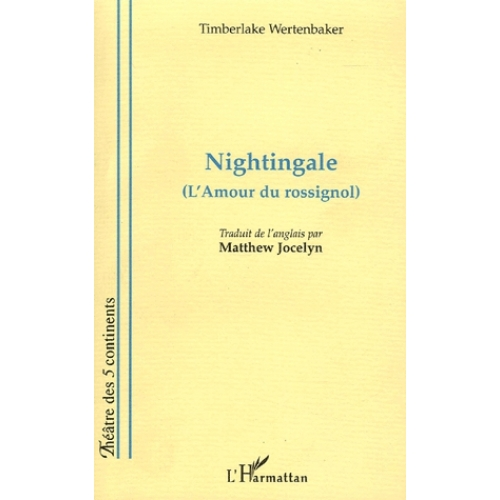 Nightingale (l'Amour du rossignol)