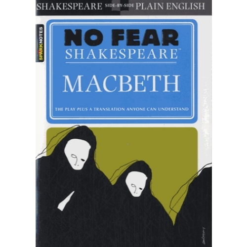 No Fear Shakespeare : Macbeth