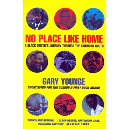 No Place Like Home. A Black Briton's Journey Through The American South