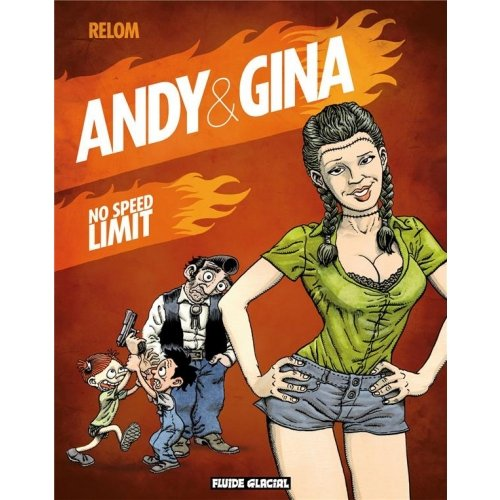 Andy et Gina Tome 5 - No speed limit