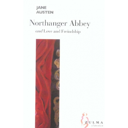 Northanger Abbey and Love and Freindship