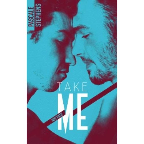 Not easy Tome 4 - Take Me