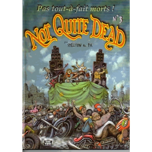 Not quite dead Tome 3
