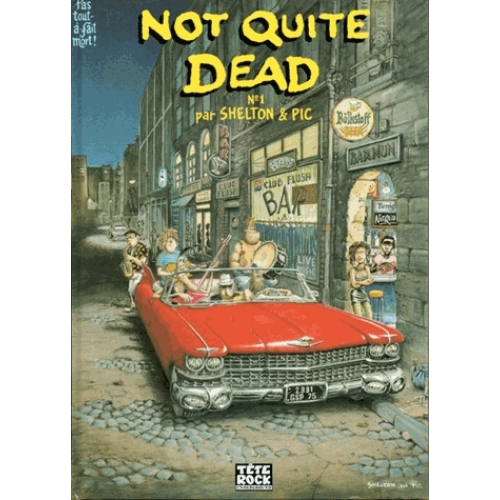 Not quite dead Tome 1
