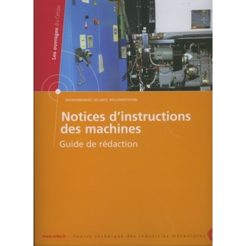 Notices d'instructions des machines - Guide de rédaction