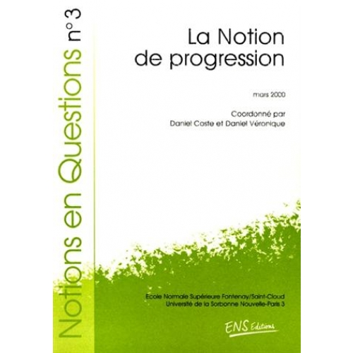 Notion en question n°3, mars 2000: La notion de progression