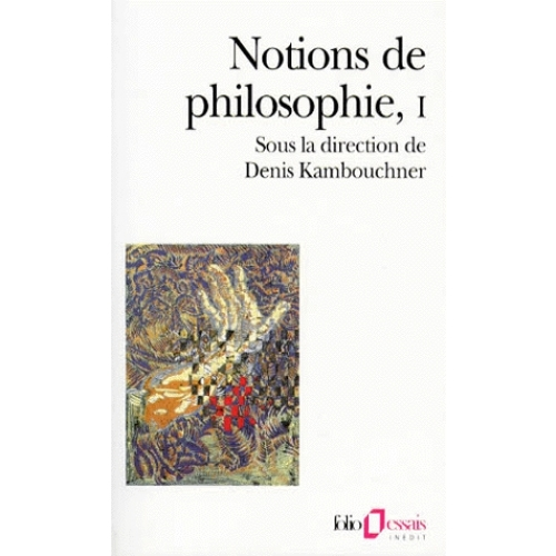 NOTIONS DE PHILOSOPHIE. - Tome 1