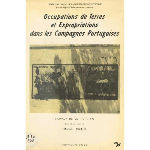 Occupations de terres et expropriations dans les campagnes portugaises