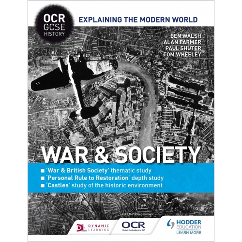 OCR GCSE History Explaining the Modern World: War & Society, Personal Rule to Restoration and the Historic Environment