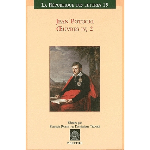 Oeuvres - Tome 4, volume 2, Manuscrit trouvé à Saragosse (version de 1804)