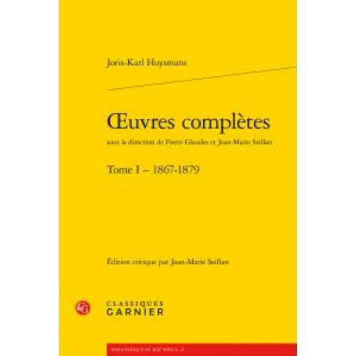 Oeuvres complètes - Tome 1 (1867-1879)