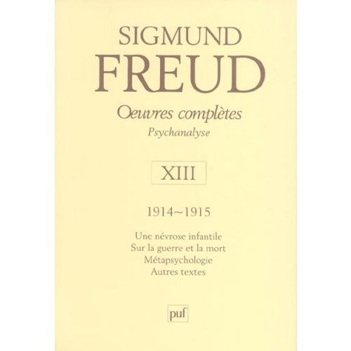 Oeuvres complètes Psychanalyse - Volume 13, 1914-1915