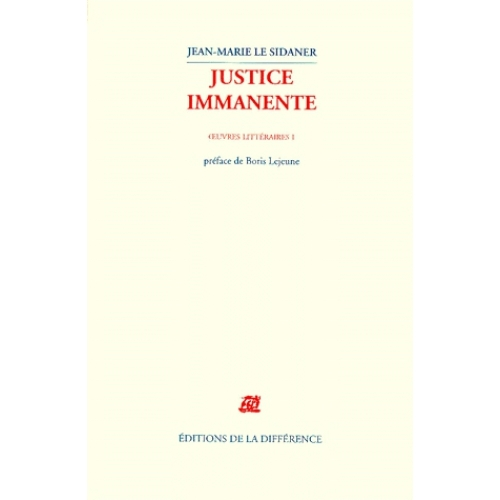 Oeuvres littéraires. Tome 1, Justice immanente