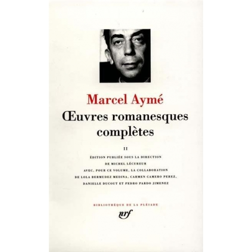 Oeuvres romanesques complètes - Tome 2, 1934-1940