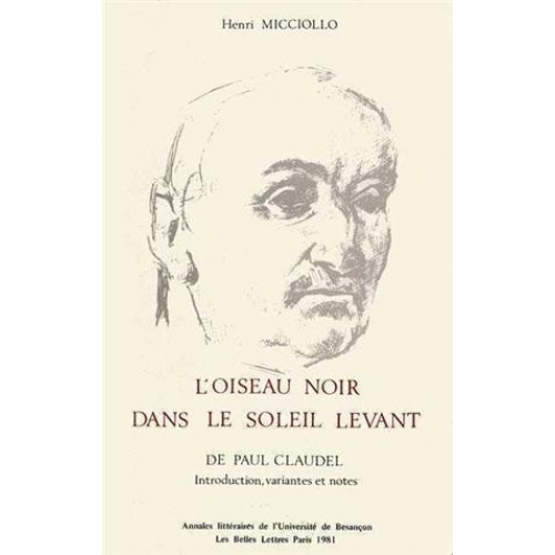 L'oiseau noir dans Le Soleil levant de Paul Claudel - Introduction, variantes et notes