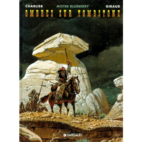 Blueberry Tome 25 - Ombres sur Tombstone