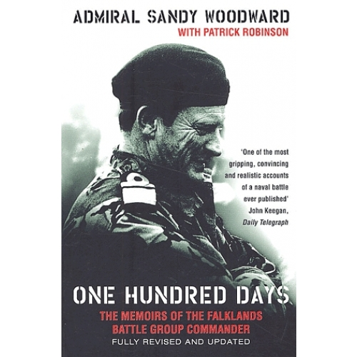 One hundred days. The memoirs of the Falklands battle group commander