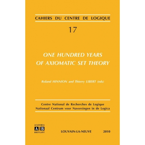 One Hundred Years of Axiomatic Set Theory
