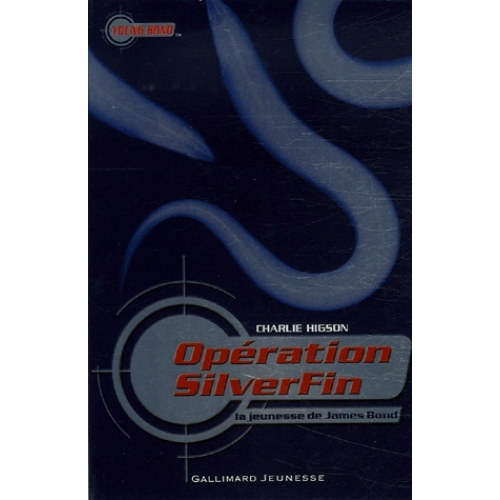Opération SilverFin - La jeunesse de James Bond