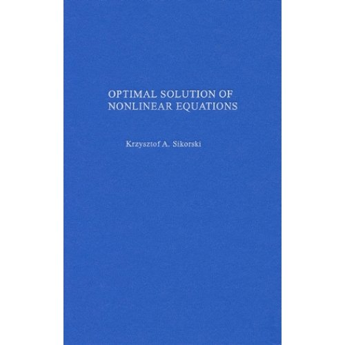 Optimal Solution of Nonlinear Equations