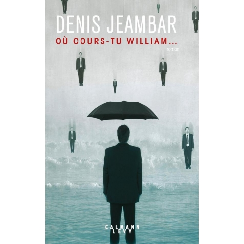 Où cours-tu William...