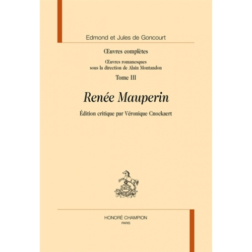 Oeuvres complètes - Tome 3, Renée Mauperin