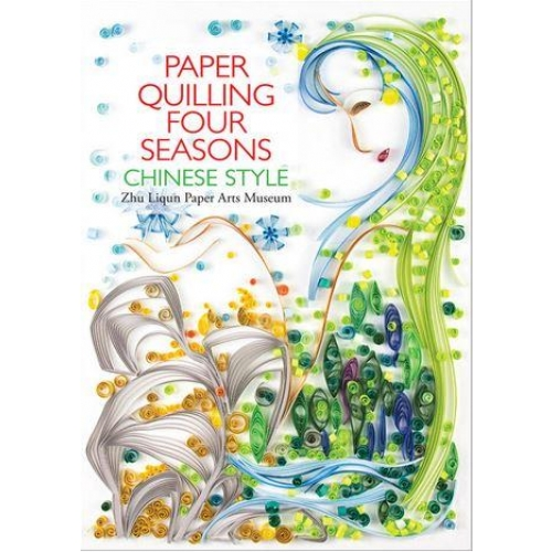 PAPER QUILLING FOUR SEASONS CHINESE STYLE