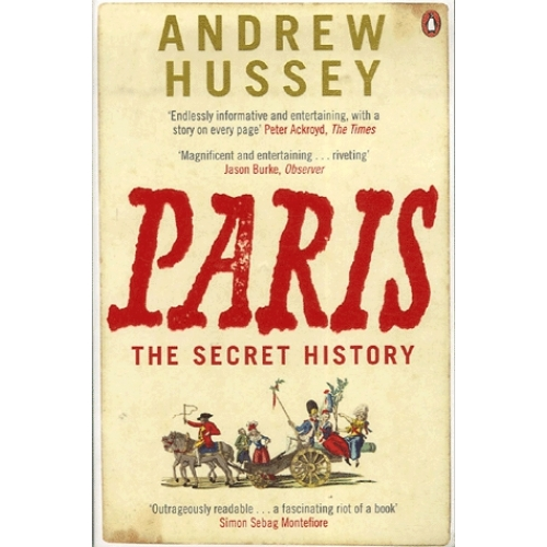 Paris - The Secret History