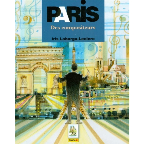 Paris des compositeurs