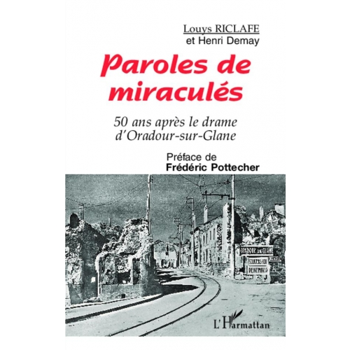 Paroles de miraculés