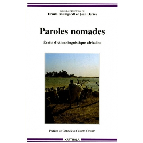 Paroles nomades - Ecrits d'ethnolinguistique africaine