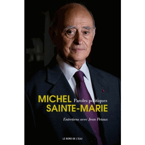 Paroles politiques, Michel Sainte-Marie